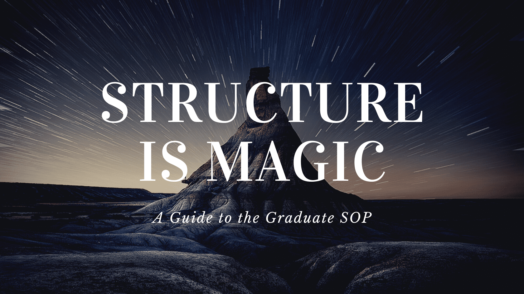A Guide to the Graduate SOP